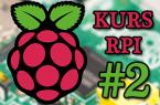 Raspberry Pi w robotyce amatorskiej – #2 – Konfiguracja