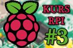 Raspberry Pi w robotyce amatorskiej – #3 – Programowanie
