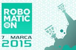 Robomaticon – 07.03.2015, Warszawa