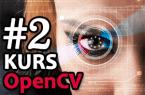 OpenCV – #2 – Wykrywanie obiektów
