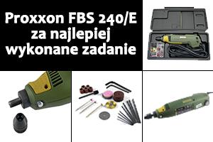 Zdobądź Proxxona FBS 240/E – #5 – Warsztatowe wpadki
