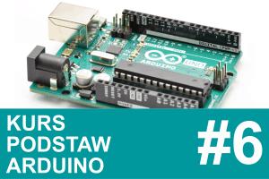 Kurs Arduino – #6 – kontynuacja UART, serwomechanizmy