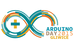 Arduino Day 2015 Gliwice – 28.03.2015