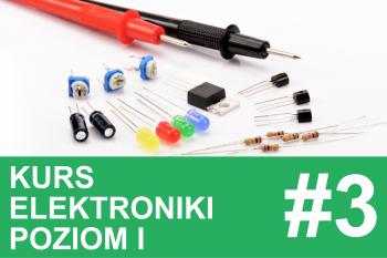 Kurs elektroniki – #3 – prawa Ohma i Kirchhoffa w praktyce