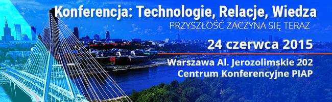 Konferencja Technologie Relacje Wiedza