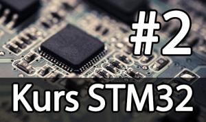 Kurs STM32 – #2 – Podstawowe informacje o STM32