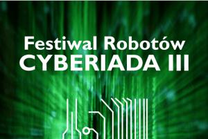Festiwal Robotów: Cyberiada 3, 13-22 listopada, Warszawa