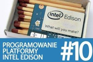 Kurs Intel Edison – #10 – Zdalne sterowanie komponentem