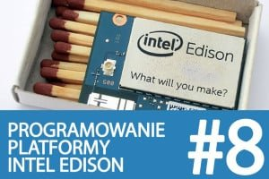 Kurs Intel Edison – #8 – Konfiguracja Intel IoT Analytics