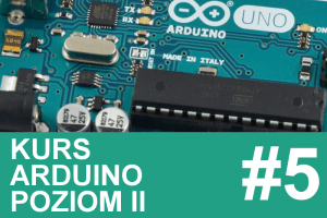 Kurs Arduino II – #5 – klawiatura, własny system alarmowy