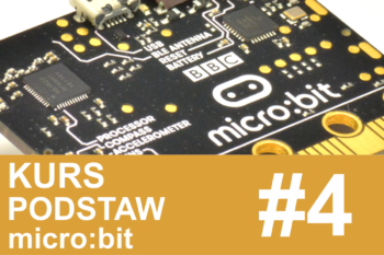 Kurs micro:bit – #4 – dźwięki, czujnik położenia i liczby losowe