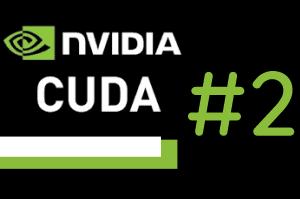 Programowanie równoległe w języku CUDA C – #2