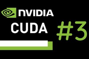 Programowanie równoległe w języku CUDA C – #3